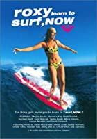 Roxy Surf Now [DVD]