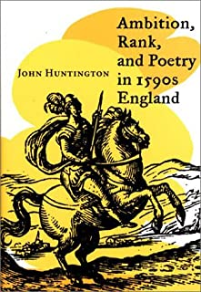Ambition, Rank, and Poetry in 1590s England
