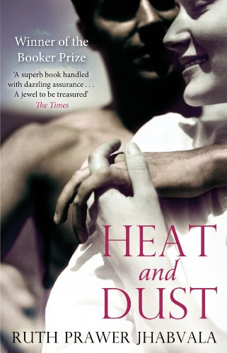 Heat And Dust (English Edition)