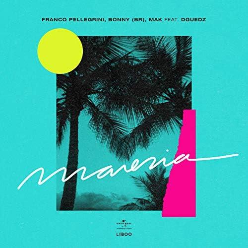 Franco Pellegrini, Bonny (BR) & Mak feat. DGuedz