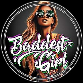 Baddest Girl