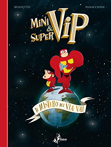 MiniVip&SuperVip – Il Mistero del Via Vai