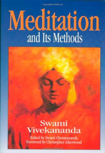 Meditation and Its Methods According to Swami Vivekanand