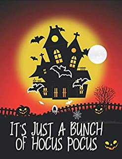 It's Just A Bunch Of Hocus Pocus: Halloween coloring book for adults with Adorable Animals, Spooky Characters, and Relaxing, Happy Halloween Designs, halloween coloring book pages