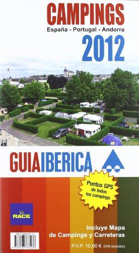 Guia iberica de campings 2012 - España/ Portugal/ Andorra (Guia Ibericas (ocitur))