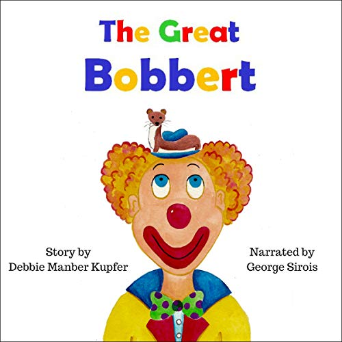 The Great Bobbert audiobook cover art