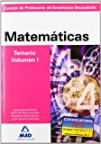 Cuerpo de profesores de enseñanza secundaria. Matemáticas. Temario. Volumen i (Profesores Eso - Fp 2012) - 9788466579292