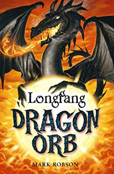 Dragon Orb: Longfang by [Mark Robson]