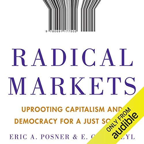 Radical Markets  By  cover art