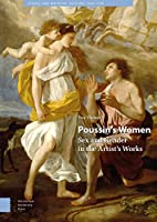 Poussin's Women: Sex and Gender in the Artist's Works (Visual and Material Culture, 1300-1700)