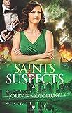 Saints & Suspects (Saints & Spies) (Volume 2)