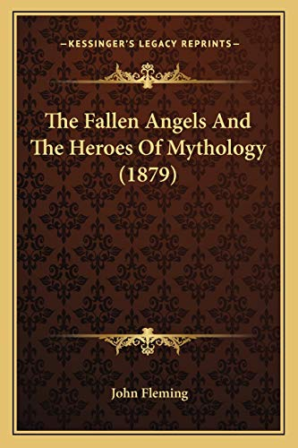 The Fallen Angels And The Heroes Of Mythology (1879)