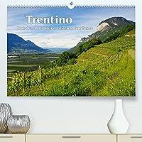 Trentino - Von den Dolomiten bis zum Gardasee (Premium, hochwertiger DIN A2 Wandkalender 2022, Kunstdruck in Hochglanz): Entdeckungen im noerdlichen Italien (Monatskalender, 14 Seiten )