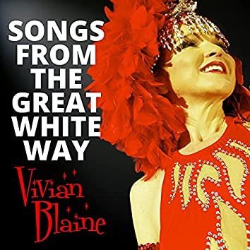 Songs from the Great White Way