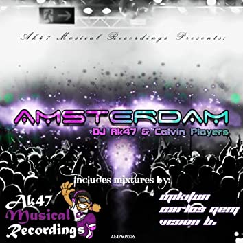Amsterdam (Includes Remixes)