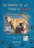 La historia de Saint y Lucky: (Libro solidario)