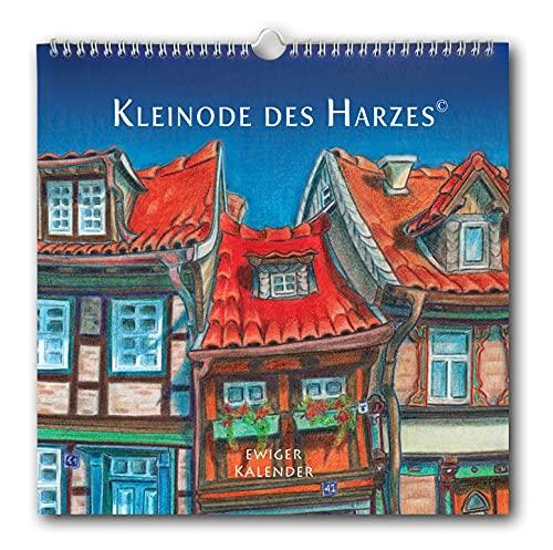 Naitah Margittasdottir Kleinode des Harzes Ewiger Kalender Geschenk Kunst Stadtansichten Quedlinburg Thale Wernigerode Aschersleben Quadratisches Format 29x29cm