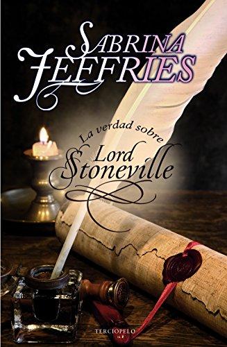 La verdad sobre Lord Stoneville (Romantica Historica)
