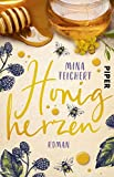 Honigherzen: Roman von Mina Teichert