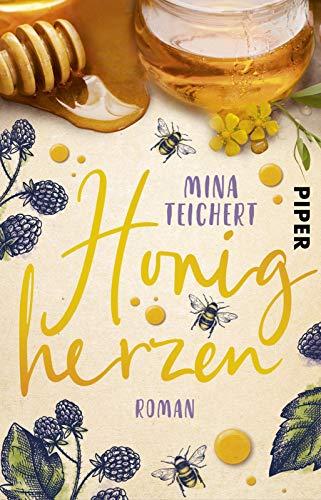 Buchseite und Rezensionen zu 'Honigherzen: Roman' von Mina Teichert