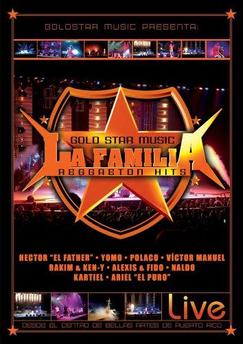 Goldstar Music Presenta: La Familia Reggaeton Hits Live