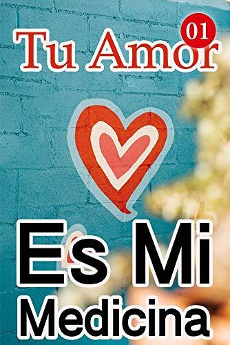Tu Amor Es Mi Medicina de Mano Book