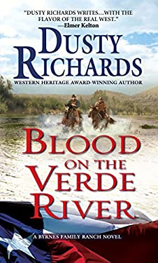 Blood on the Verde River A Byrnes Family Ranch Western (Byrnes Family Ranch series Book 3)