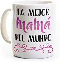 Best La Mejor Mama Coffee Mug - Spanish Best Mom Mother in the World - 11 Ounce Review