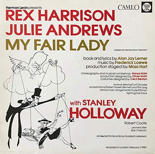 My Fair Lady - Rex Harrison, Julie Andrews With Stanley Holloway Book And Lyrics By Al Lerner Music By Frederick Loewe LP