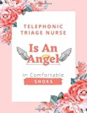 Telephonic Triage Nurse Is An Angel In Comfortable Shoes: Cute Monthly Nurse Planner 2021-2022 with Password Logs And A Yearly Goal Planner | Telephonic Triage Nurse Gifts