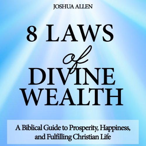 8 Laws of Divine Wealth audiobook cover art