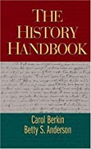 The History Handbook by Berkin, Carol, Anderson, Betty S.. (Cengage Learning,2002) [Spiral-bound]