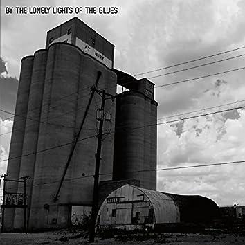 By the Lonely Lights of the Blues (feat. Alessio Bianchi, Davide Moretti, Andrea Garibaldi, Michela Lombardi, Mirco Capecchi, Tiziano Montaresi)