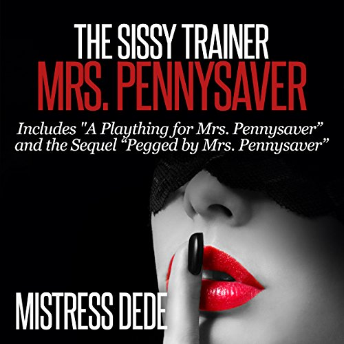 The Sissy Trainer Mrs. Pennysaver audiobook cover art
