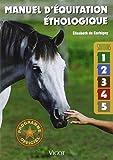 Manuel d'équitation éthologique - Savoirs 1 à 5