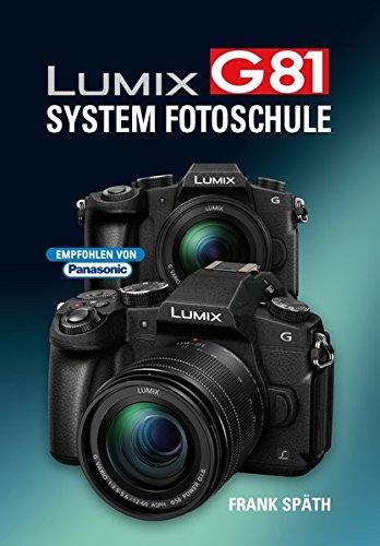 LUMIX G81  System Fotoschule