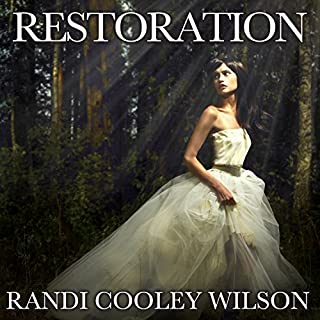 Restoration     Revelation Series #5              By:                                                                                                                                 Randi Cooley Wilson                               Narrated by:                                                                                                                                 Jorjeana Marie                      Length: 8 hrs and 22 mins     315 ratings     Overall 4.6