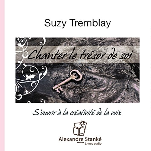 Chanter le trésor de soi audiobook cover art
