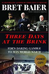 Three Days at the Brink - Signed / Autographed Copy Hardcover