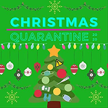 Christmas Quarantine