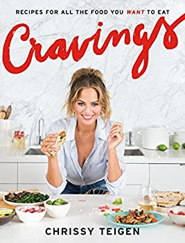 Hardcover Cravings: Recipes for All the Food You Want to Eat: A Cookbook Book