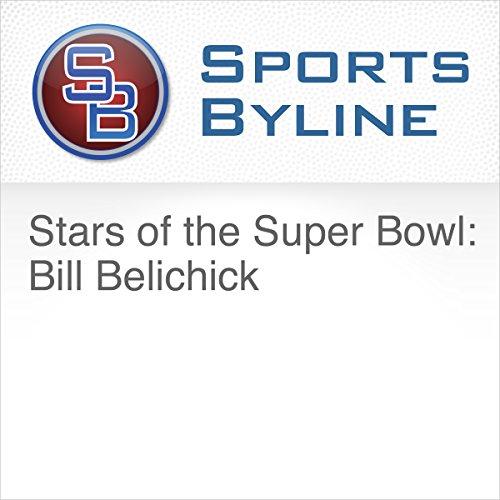 Stars of the Super Bowl: Bill Belichick audiobook cover art