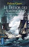 Les Aventures De Gilles Belmonte Tome 2 - Le Trésor Des Américains