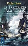 Les aventures de Gilles Belmonte, tome 2 : Le trésor des Américains par Clauw