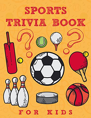 Sports Trivia Book For Kids: Enjoy Knowledgeable Multiple Choice Question With Answers Games (English Edition)