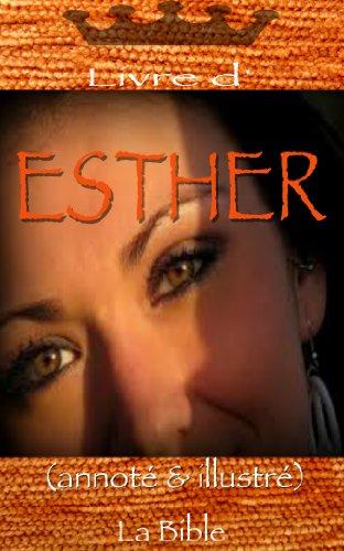 Livre d'ESTHER annoté & illustré (Année de la foi)
