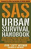 SAS Urban Survival Handbook: Avoid Crime, Prepare for Terrorism, Stay Safe