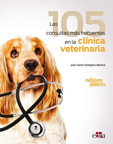Las 105 Consultas más frecuentes en La Clínica Veterinaria (Servet/Edra)
