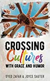 Crossing Cultures with Grace and Humor (English Edition)