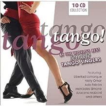 Tango,Tango,Tango! By the World´s Best Female Tango Singers